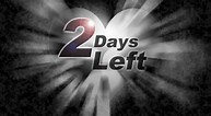 Image result for two days left