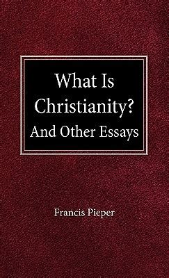 christianity  francis pieper