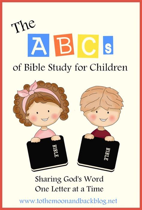 the abcs of bible study for children a new series bts 849 | a97cc58465373d9b9bed9713df479ab6