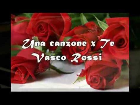 Vasco Una Canzone X Te by Una Canzone X Te Sorellina