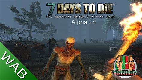 7 Days To Die Review (alpha 14)  Worthabuy? Youtube