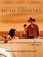 The Hi-Lo Country Movie Trailer, Reviews and More ...
