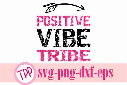 Positive Vibes Funny Quotes Svg Quote Motivational