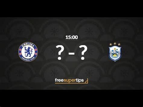 Chelsea Vs Huddersfield, Premier League Predictions ...
