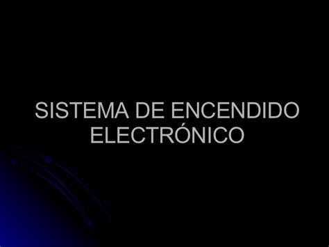 sistema de encendido electr 211 nico