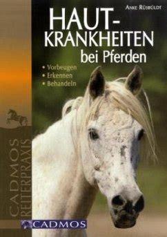 hautkrankheiten bei pferden von anke ruesbueldt portofrei