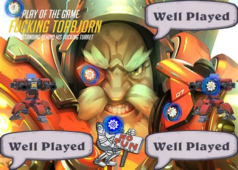 Torbjorn Memes - when you play torbjorn by vgold on deviantart