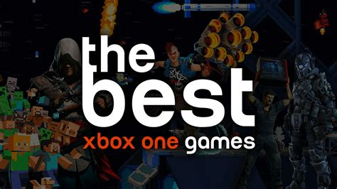 The Best Xbox One Games Gamespot