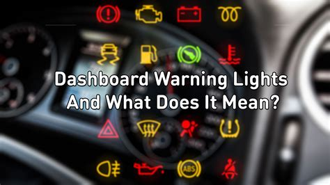 Dashboard Warning Light And What Does It Mean?
