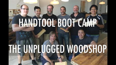 hand tool boot camp   unplugged woodshop toronto