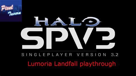Halo Spv32 Lumoria Landfall Heroic Difficulty