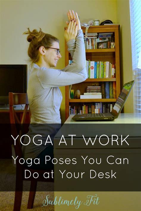 yoga at your desk 17 best ideas about stiff shoulder on pinterest yoga