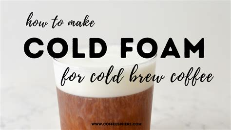 Also use a thermometer to get the milk to the correct temperature of one more thing, now that you know how to properly steam the milk, notice how few coffee houses have baristas that take care in this process. How to Make Cold Foam (Upgrade Your Cold Brew Coffee!)