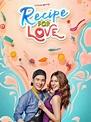 [36+] Recipe Of Love Filipino Movie