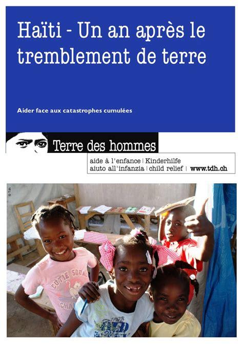 Haiti Tremblement De Terre 2014 by Tdh Haiti Un An Apr 232 S Le Tremblement De Terre