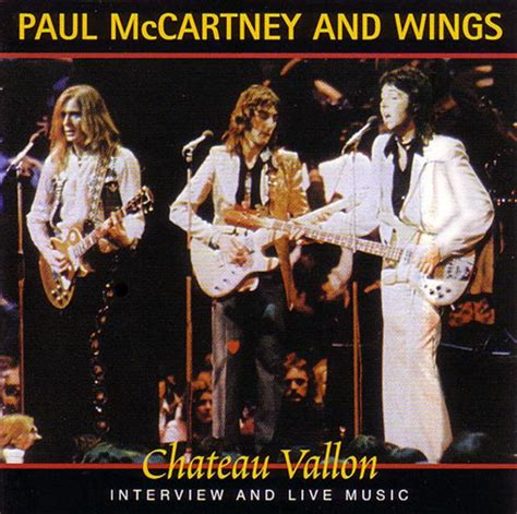 Paul Mccartney & Wings / Chateau Vallon / 1cd