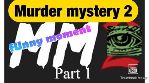 The goal of the game is to solve the mystery and survive each round. Murder mystery 2 funny moments (part 1) - YouTube