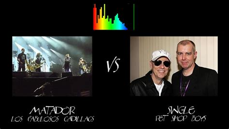 Los Fabulosos Cadillacs Matador Vs Pet Shop Boys Single