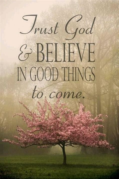 If you want inspirational quotes about believing in god, here are 55. Trust God Pictures, Photos, and Images for Facebook, Tumblr, Pinterest, and Twitter