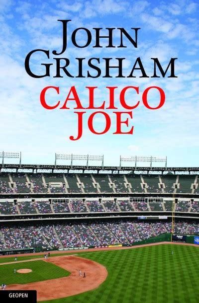 Könyv Calico Joe (john Grisham
