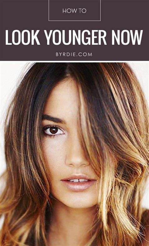 hair color to look younger how to look 10 years younger instantly hair colors for