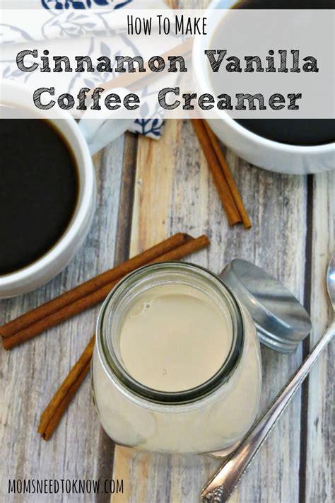 Homemade coffee creamer is so tasty! Homemade Cinnamon Vanilla Coffee Creamer | Moms Need To Know
