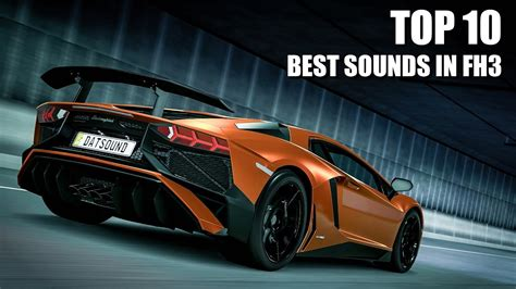 Top 10 Best Car Sounds In Forza Horizon 3 Youtube