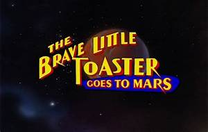 The Brave Little Toaster Goes to Mars (1998) - DVD Movie Menus