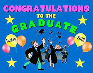 Congrats Grad Poster Make An Individualized Graduation Poster Party Poster Ideas