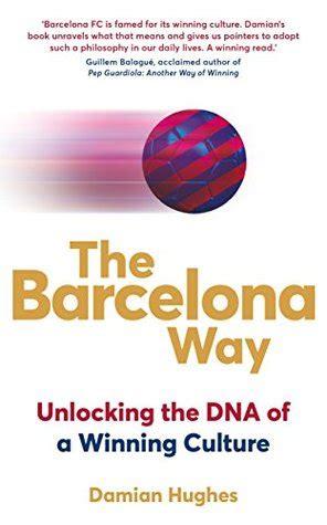 barcelona  unlocking  dna   winning culture