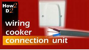 How To Connect Wire Cooker Wiring Cooker Connection Unit