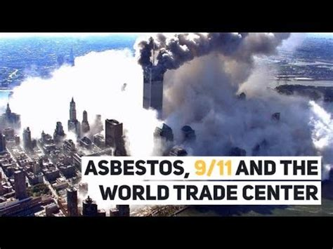asbestos    world trade center youtube