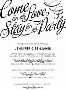 quotcome for the love stay for the partyquot love that With wedding invitation original text