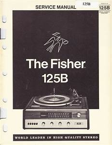 Fisher Service Manual For 125b Component System