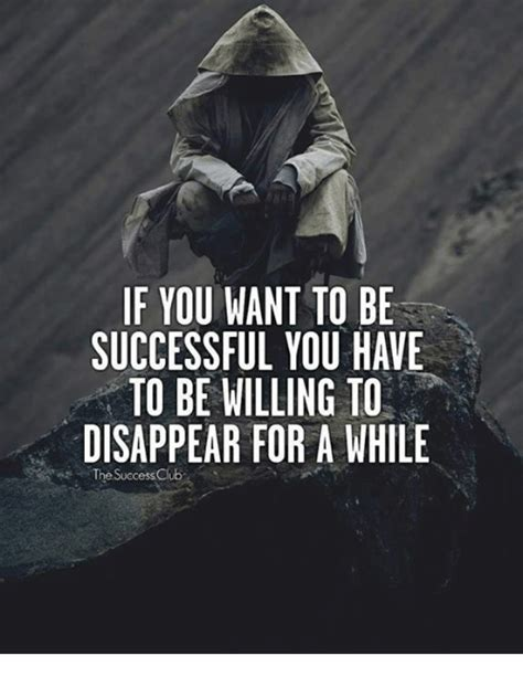 If You Want To Be Successful You Have To Be Willing To