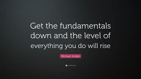 michael jordan quote   fundamentals