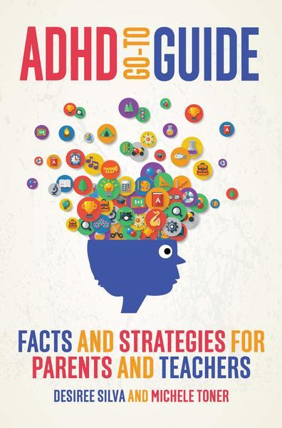 Adhd Goto Guide Facts And Strategies For Parents And Teachers  Uwa Publishing