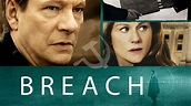 Breach (2007) – Movies – Filmanic