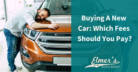 buying   car  fees   pay elmers