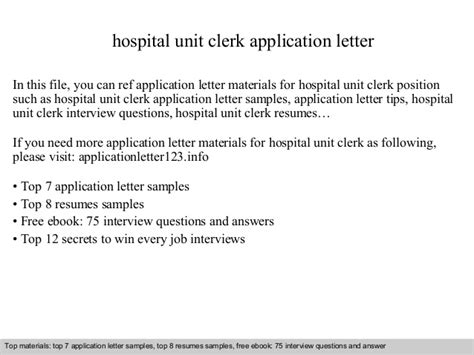 Unit Clerk Resume Cover Letters by Hospital Unit Clerk Application Letter