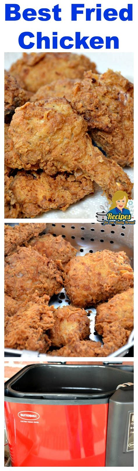 best fried chicken recipe how to make the best ever fried chicken recipe