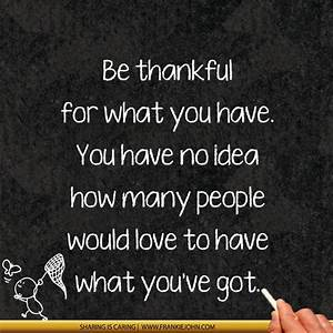 Be Thankful For What You Got Quotes. QuotesGram