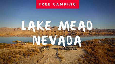 lake mead  camping youtube