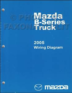 2005 Mazda Pickup Truck Wiring Diagram Manual Original