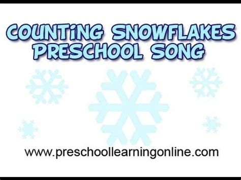 winter songs for preschool counting snowflakes activity 151 | d19f2d7c252e0c3a9077fc26d15fefa2