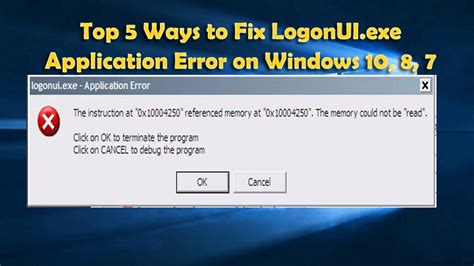 top 5 ways to fix logonui exe application error on windows 10 8 7