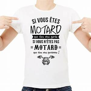 T Shirt Homme Blanc : t shirt homme blanc si vous tes motard que dieu vous garde si vous n tes pas motard que dieu ~ Melissatoandfro.com Idées de Décoration