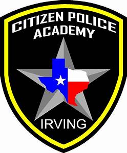 Citizen Police Academy | Irving, TX - Official Website