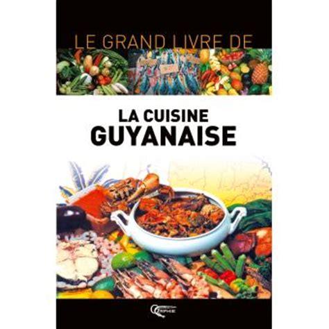 馗ole de cuisine de cuisine guyanaise 28 images recette de bar 224 la guyanaise la recette facile fricass 233 e de dinde et poulet 224 la guyanaise recette la