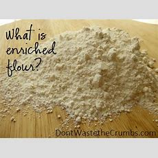 What Is Enriched Flour?